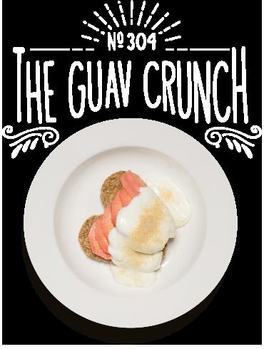 The Guav Crunch